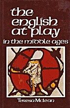 The English at Play in the Middle Ages by…