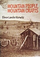 Mountain People, Mountain Crafts by Elinor…