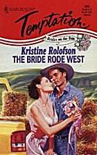 The Bride Rode West by Kristine Rolofson