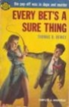 Every bet's a sure thing by Thomas B.…