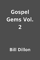 Gospel Gems Vol. 2 by Bill Dillon