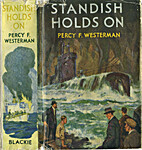 Standish Holds On by Percy F. Westerman