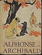 Alphonse & Archibald by Ruth M Collins