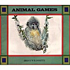 Animal Games by Brian Wildsmith