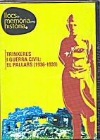 Trinxeres i Guerra Civil: el Pallars…