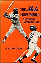 Mets from Mobile : Cleon Jones and Tommie…