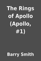 The Rings of Apollo (Apollo, #1) by Barry…