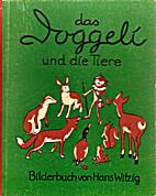 das Doggeli und die Tiere by Hans Witzig