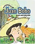Aventuras de Juan Bobo by María Inés…