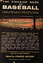 The Fireside Book of Baseball (the FIRST…
