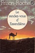 Le rendez-vous d'Essendilène by Roger…