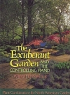 The Exuberant Garden and the Controlling…