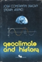 Geoclimate and history by Iosif Constantin…