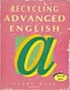 Recycling advanced English : with key by…