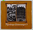 Nürnberger Erinnerungen. 5, Als Nürnberg…