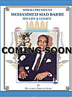 Somali President Mohammed Siad Barre: His…