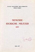 Memorie storiche militari : 1977 by Stato…