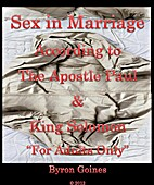 Sex in MarriageAccording to The Apostle Paul…