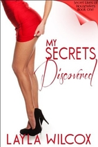 My Secrets Discovered (Secret Lives of…
