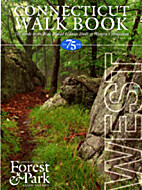 Connecticut Walk Book West: The Guide to the…