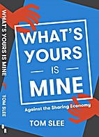 What's Yours Is Mine: Against the…