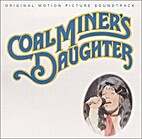 Coal Miner's Daughter by Soundtrack