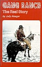 Gang Ranch : the real story by Judy Alsager