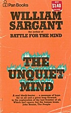 The unquiet mind : the autobiography of a…