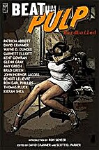 BEAT to a PULP: Hardboiled by Glenn Gray