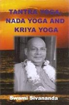 Tantra Yoga Nada Yoga Kriya Yoga by Swami…