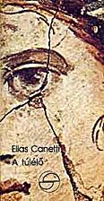A túlélő by Elias Canetti
