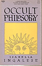 Occult Philosophy by Richard Ingalese