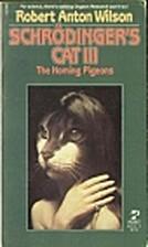 Schrödinger's Cat III: The Homing Pigeons…