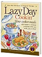 Lazy Day Cookin' by Phyllis Pellman Good