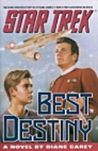 Star Trek Best Destiny by Diane L. Carey