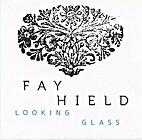Looking glass by Fay Hield