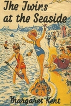 The Twins at the Seaside by Margaret Kent