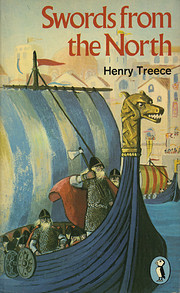 Swords from the North by Henry Treece