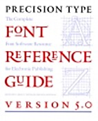 Precision Type Font Reference Guide: Version…