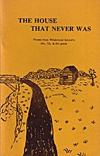 The House That Never Was: Poems from…