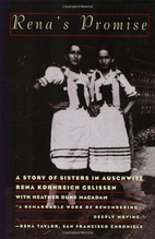 Rena's Promise: Two Sisters in Auschwitz by…
