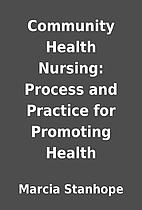 Community Health Nursing: Process and…