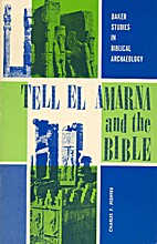 Tell El Amarna and the Bible by Charles F.…