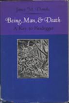 Being, man, & death: A key to Heidegger by…