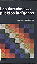 Los derechos de los pueblos indígenas by…