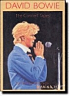 David Bowie: The concert tapes by Pimm Jal…