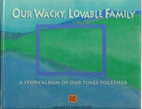 Our Wacky, Lovable Family - A Story Album of…