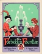 The Forbidden Fountain of Oz by Eloise…