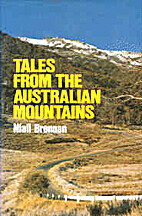 Tales from the Australian mountains by Niall…