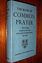 The Book of Common Prayer with the Additions…